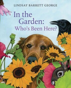 In the Garden: Who's Been Here? by Lindsay Barrett George