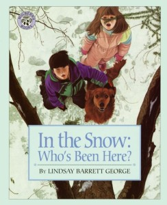 In the Snow: Who's Been Here? by Lindsay Barrett George