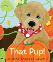 That Pup by Lindsay Barrett George
